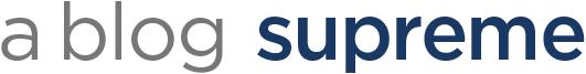 blog supreme